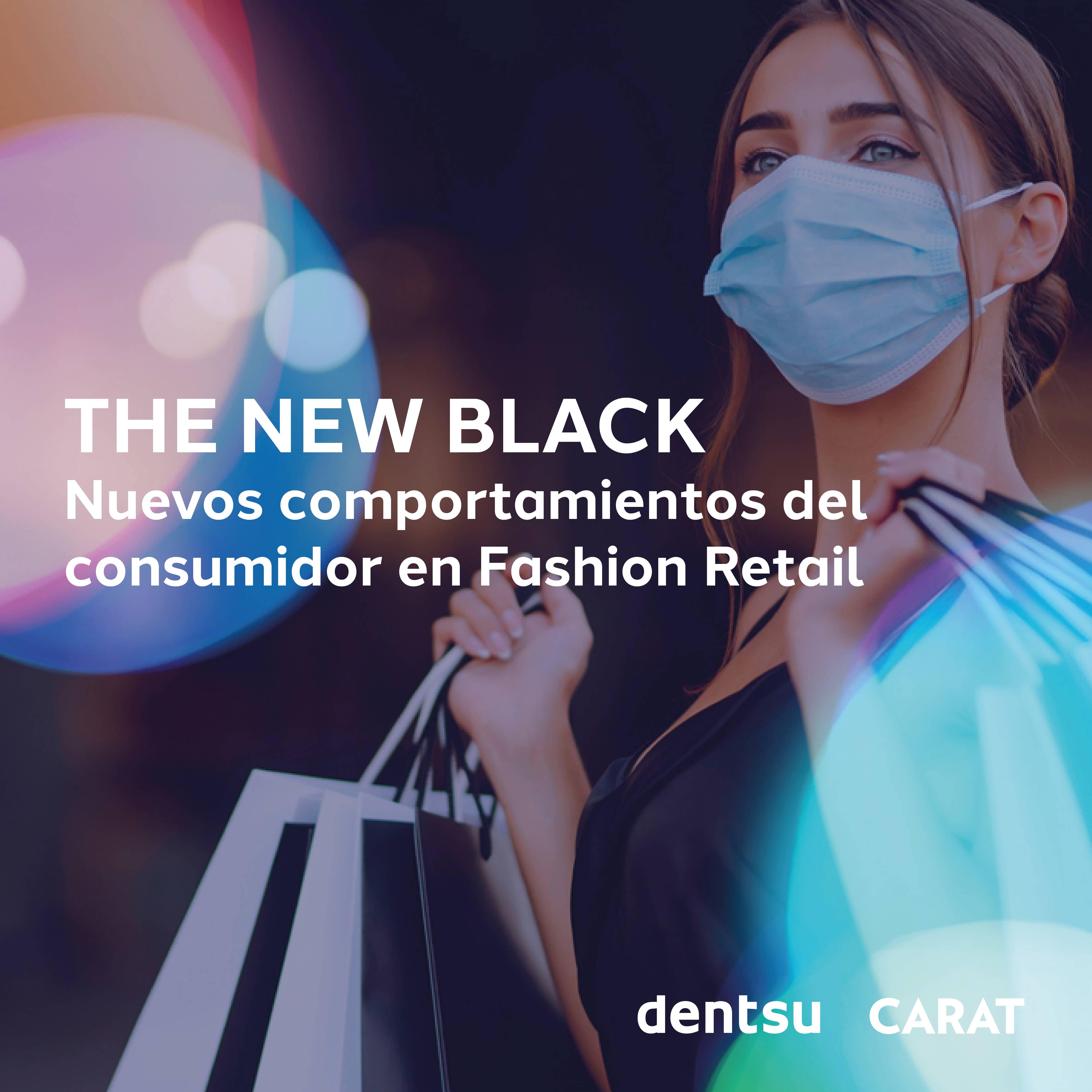 THE NEW BLACK: Nuevos comportamientos del consumidor en Fashion Retail