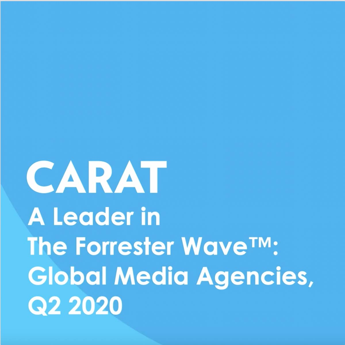 Carat named a leader amongst global media agencies