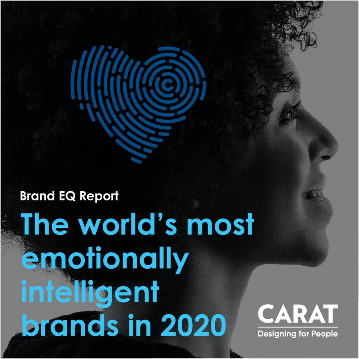 Carat Brand EQ Report  - 2020年 グローバルブランドに見るEQの動向