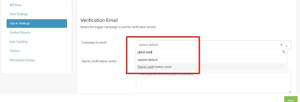 Select your opt-in email from the opt-in settings page