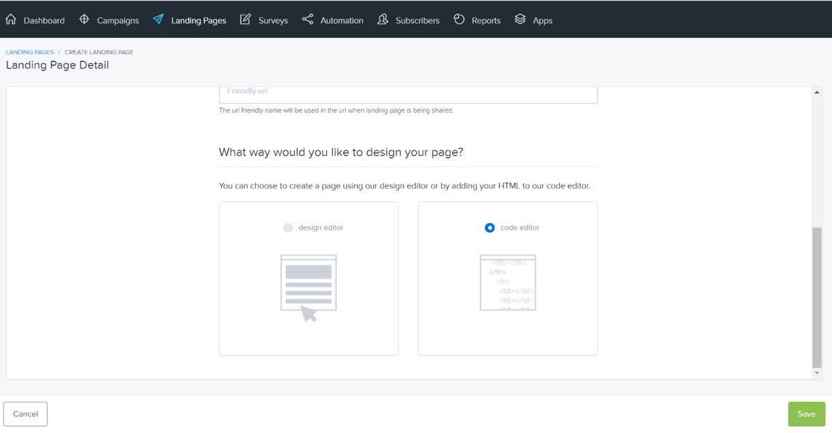 Select the code editor to build your landing page using custom HTML
