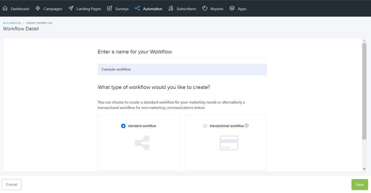 Enter the name for your workflow and select which type of workflow you want to create
