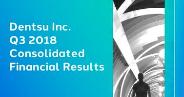 Dentsu Inc. Q3 2018 Consolidated Financial Results