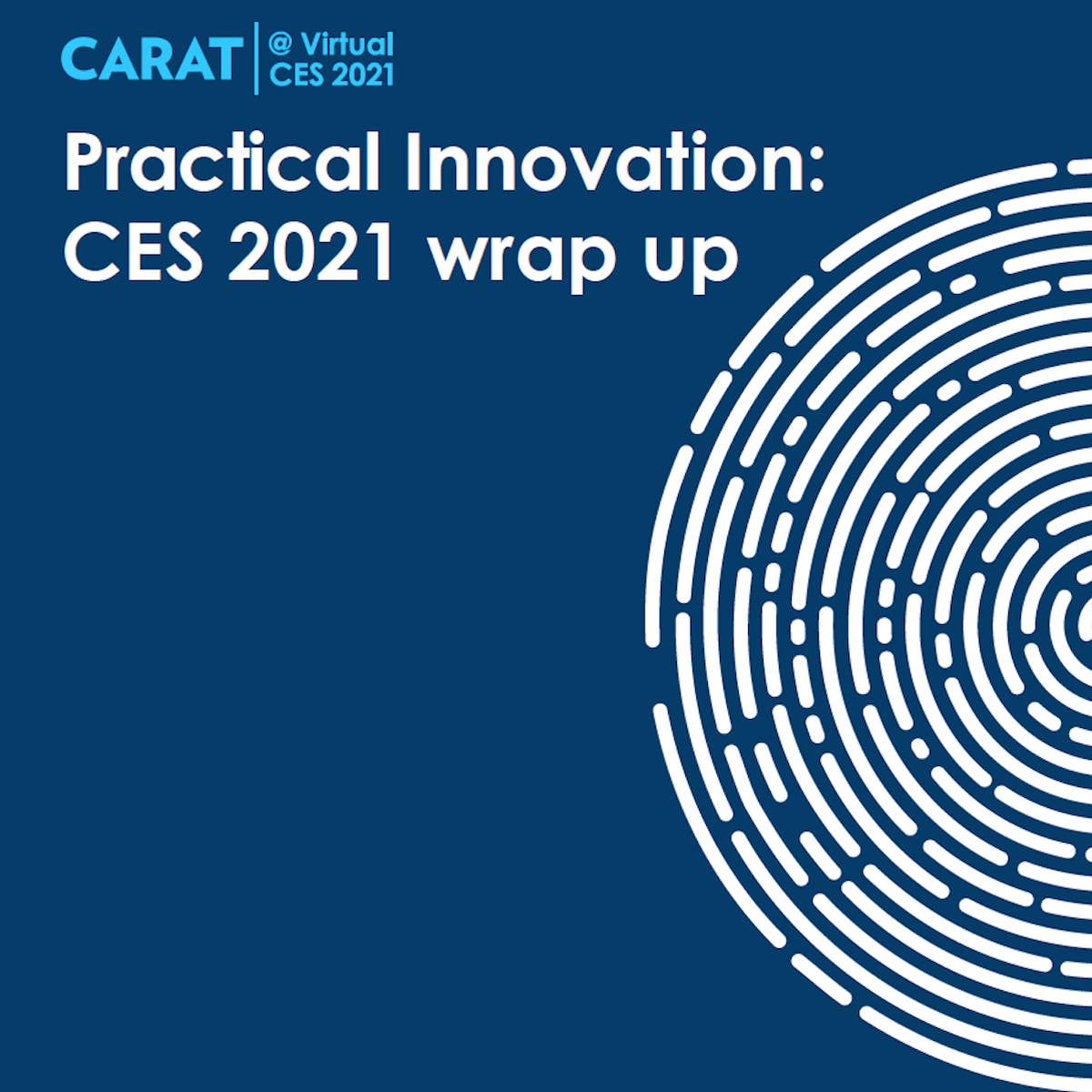 Practical innovation: CES wrap up