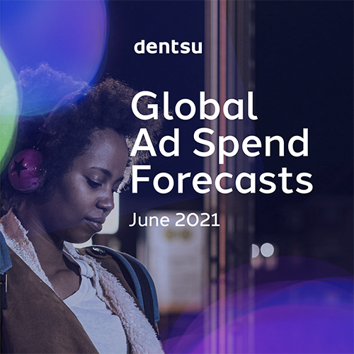 Global Ad Spend Forecasts: June 2021