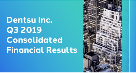 Dentsu Inc. Q3 2019 Consolidated Financial Results