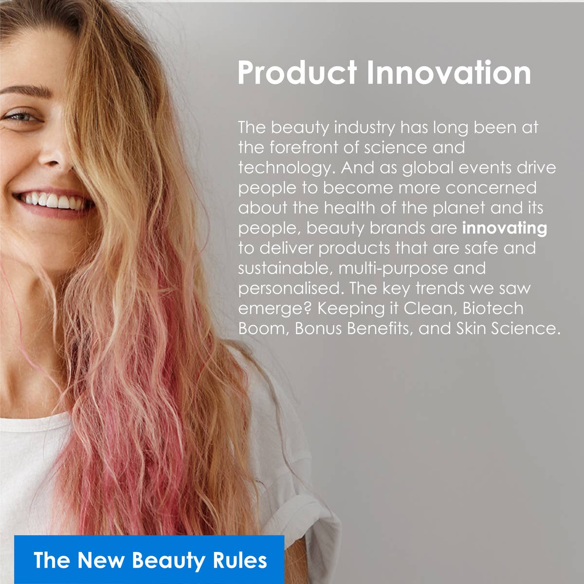 The new beauty rules: Groundbreaking product innovation