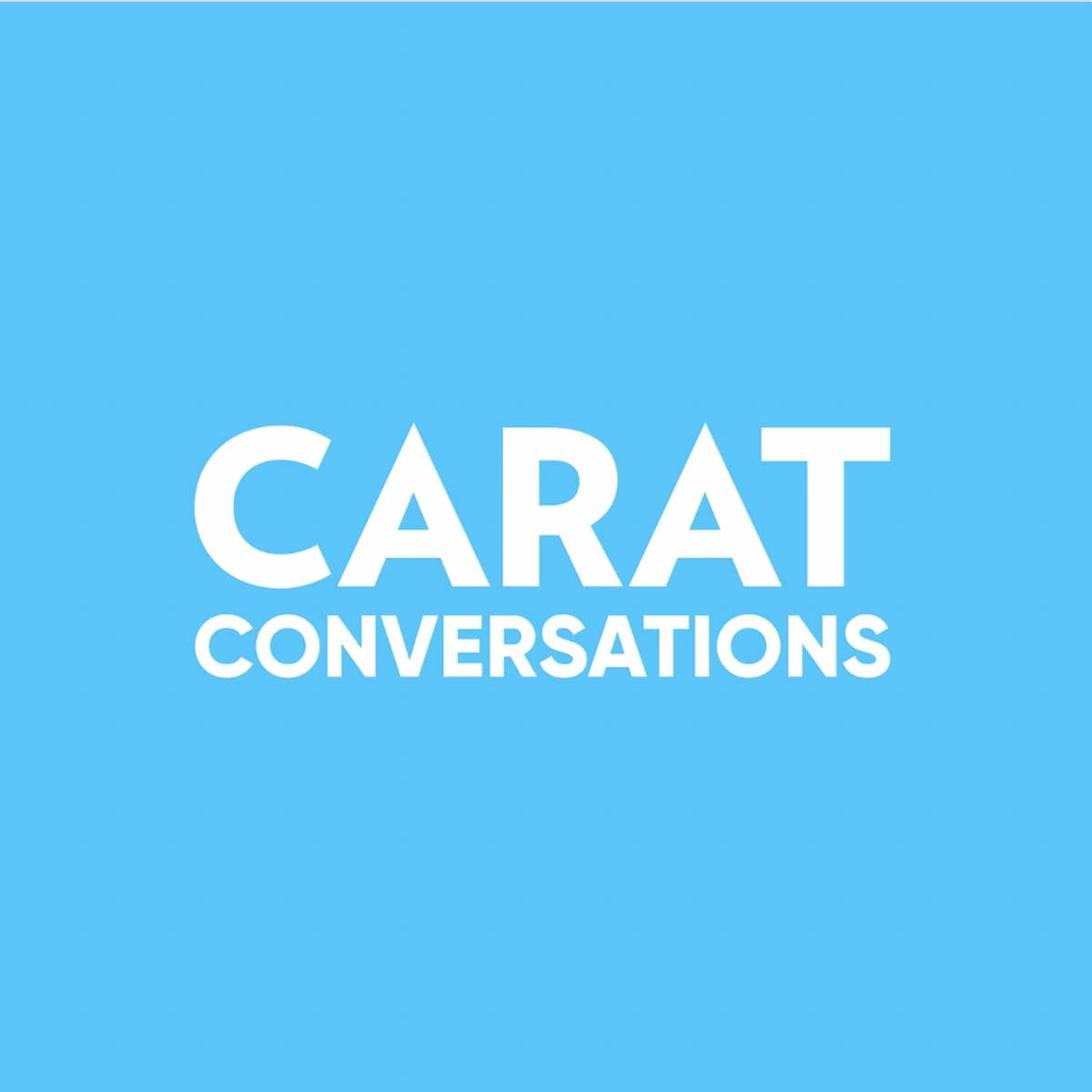 Carat Conversations