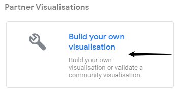 Google data studio build your own visualisation