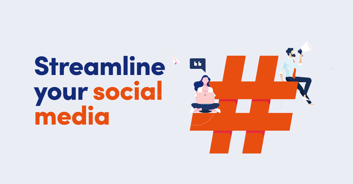 Illustration of woman and man on a hashtag with text Streamline your social media