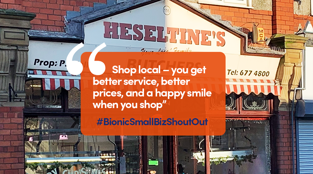 """Heseltine's Butchers shop front with quote: """"Shop local - you get better service, better prices, and a happy smile when you shop"""""""