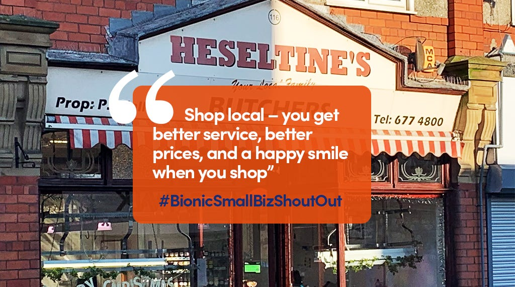 "Heseltine's Butchers shop front with quote: ""Shop local - you get better service, better prices, and a happy smile when you shop"""