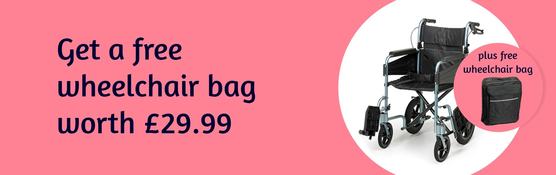 Get a wheelchair bag worth £29.99 for free