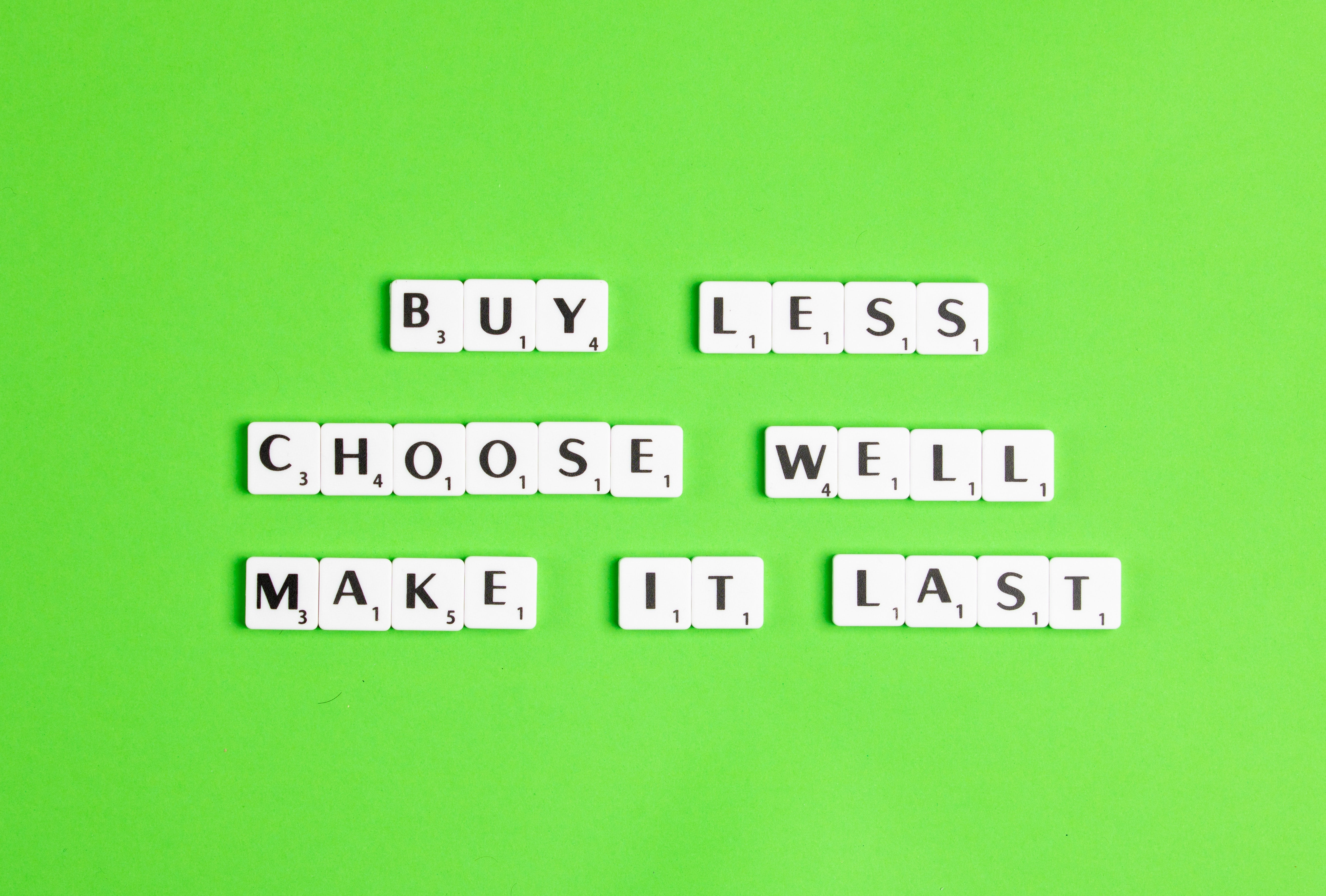 Buy less, choose well, make it last - Graphic