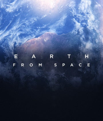 Earth from space TV series titles