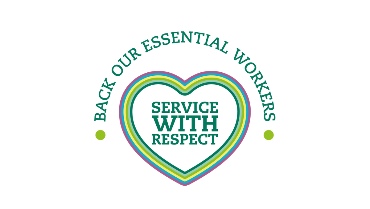 Service with Respect green heart logo saying: Back our essential workers