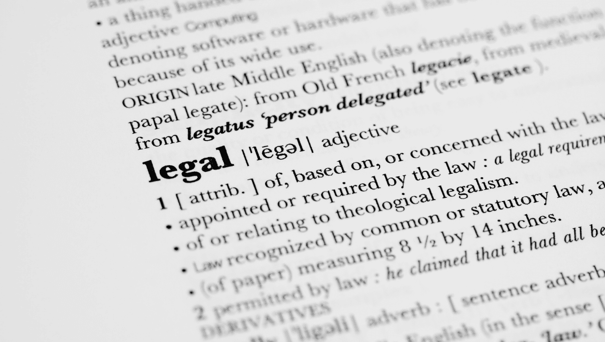 Picture of word 'legal' in a dictionary with some of the definition detail.