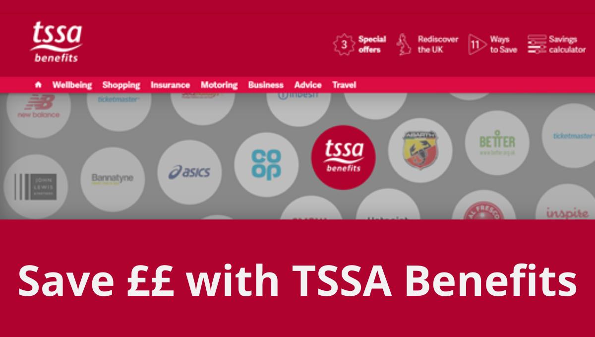 TSSA Benefits image saying 'Save ££ with TSSA Benefits'