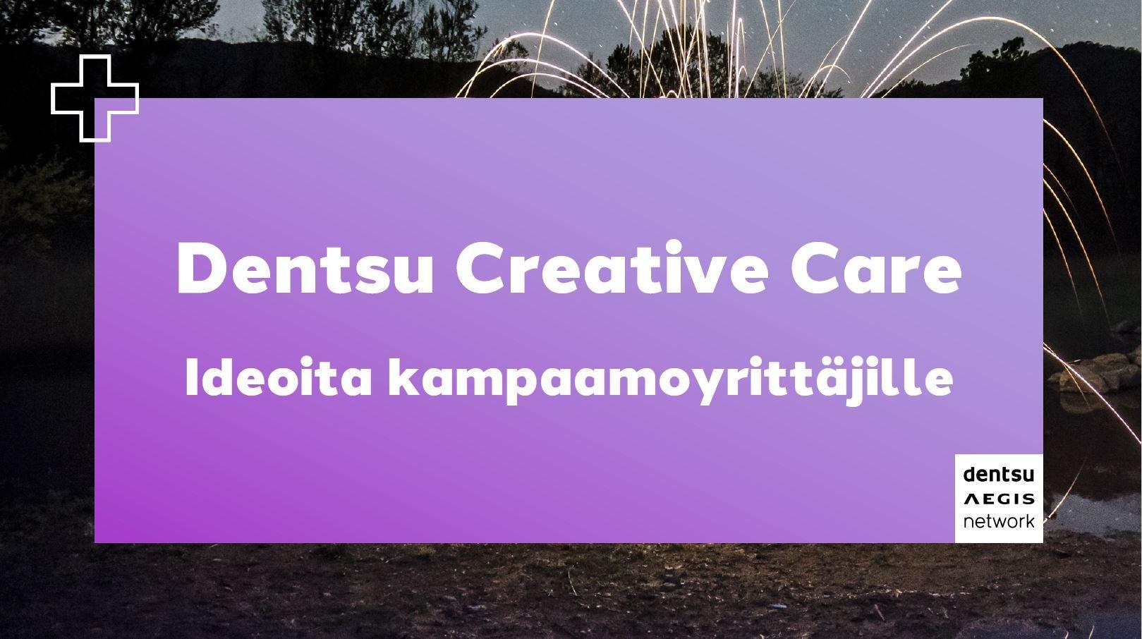 Dentsu Creative Care kampaamoyrittäjille