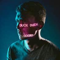 DUCK DUCK GOOSE | THE EVERYMAN | 12-14 OCT 2021