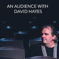 An Audience with David Hayes at Theatre Royal Waterford