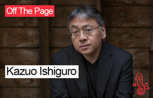 Off The Page: Kazuo Ishiguro in Conversation