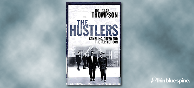 The Hustlers by Douglas Thompson book cover