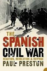 Book cover for The Spanish Civil War: Reaction, Revolution and Revenge