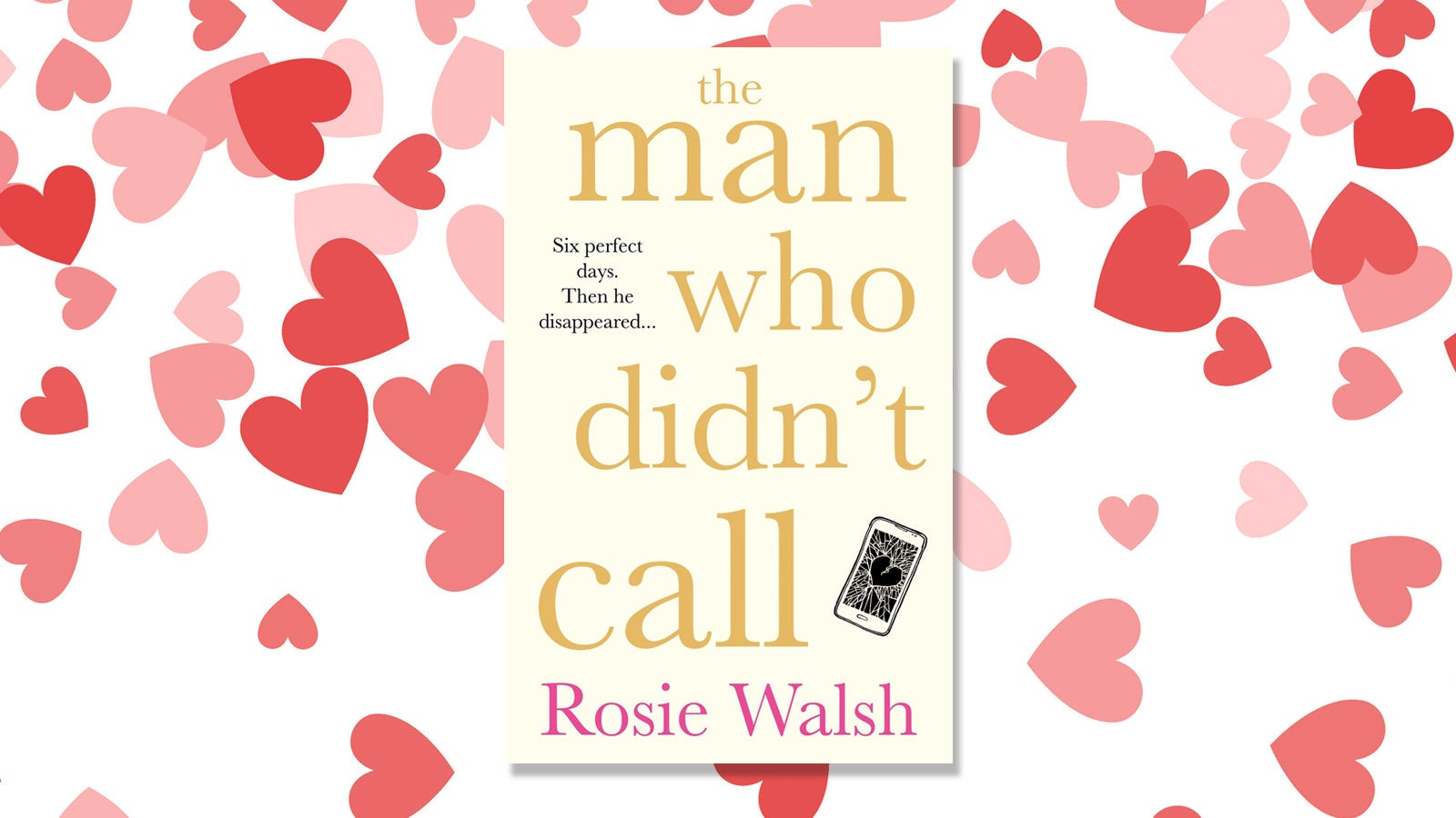 the book cover of The Man Who Didn't call against a background of hearts