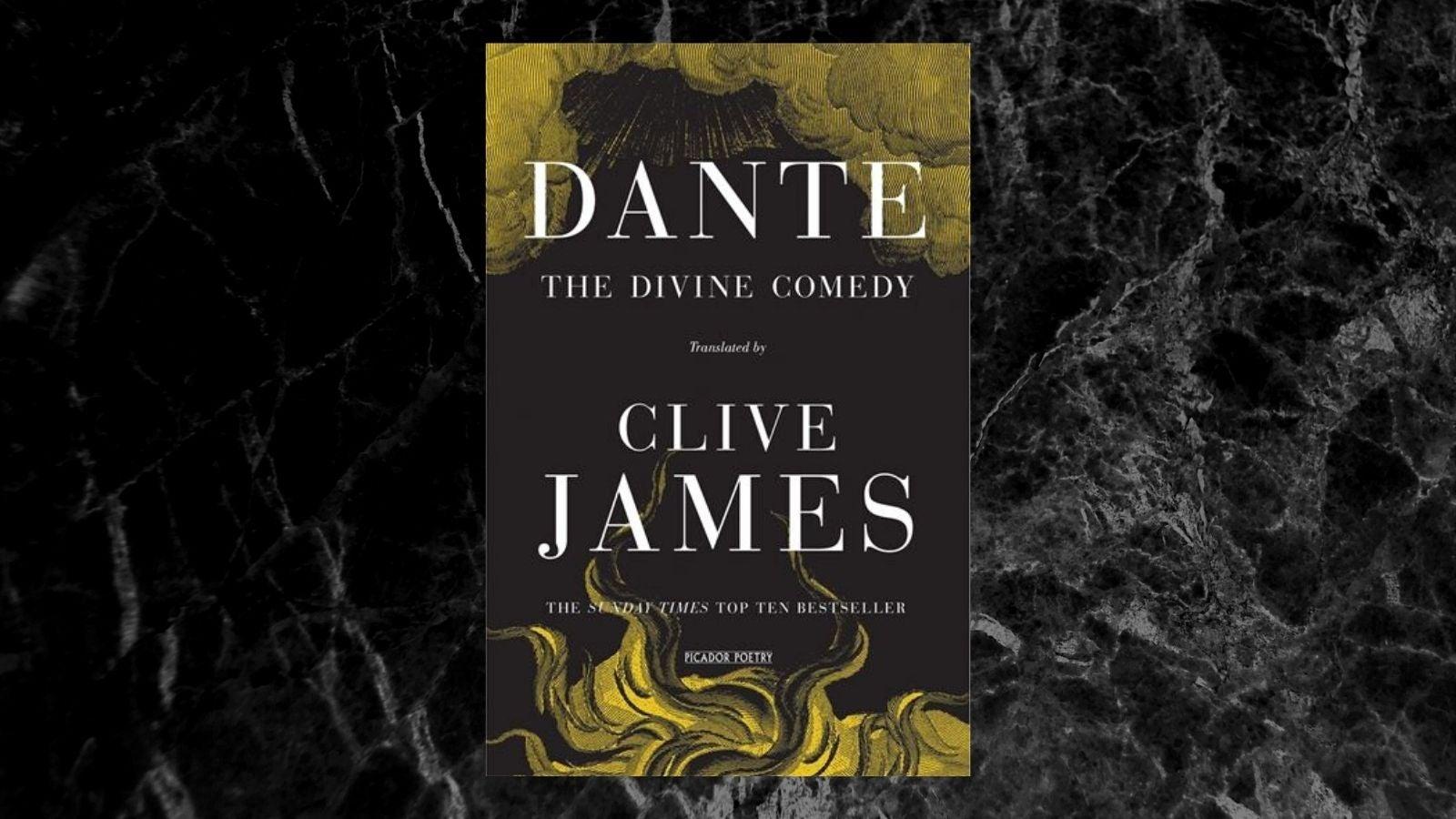 Dante The Divine Comedy Clive James
