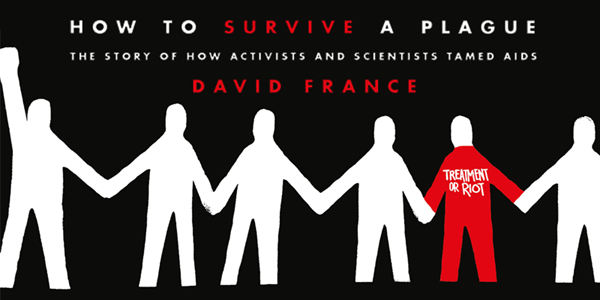 Partial cover of the book How to survive a Plague by David France, depicting a human paper chain.