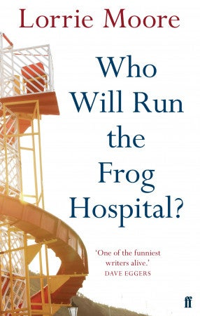Book cover for Who Will Run the Frog Hospital?