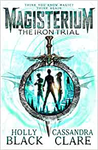 Book cover for Magisterium: The Iron Trial