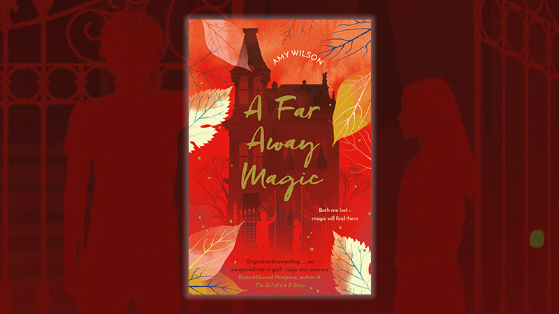 Bok cover of A Far Away Magic against a background illustration showing the silhouettes of a boy and girl at a large ornate  gate