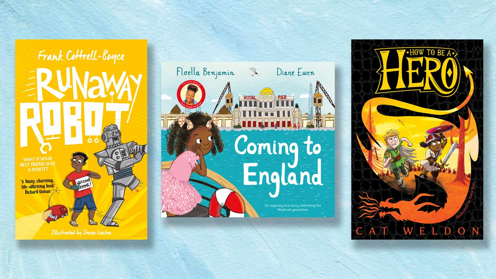 Runaway Robot, Coming to England and How to Be a Hero book covers