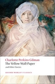 Book cover for The Yellow Wall-Paper and Other Stories