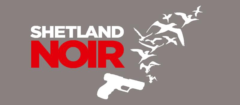 Banner for the Shetland Noir Festival
