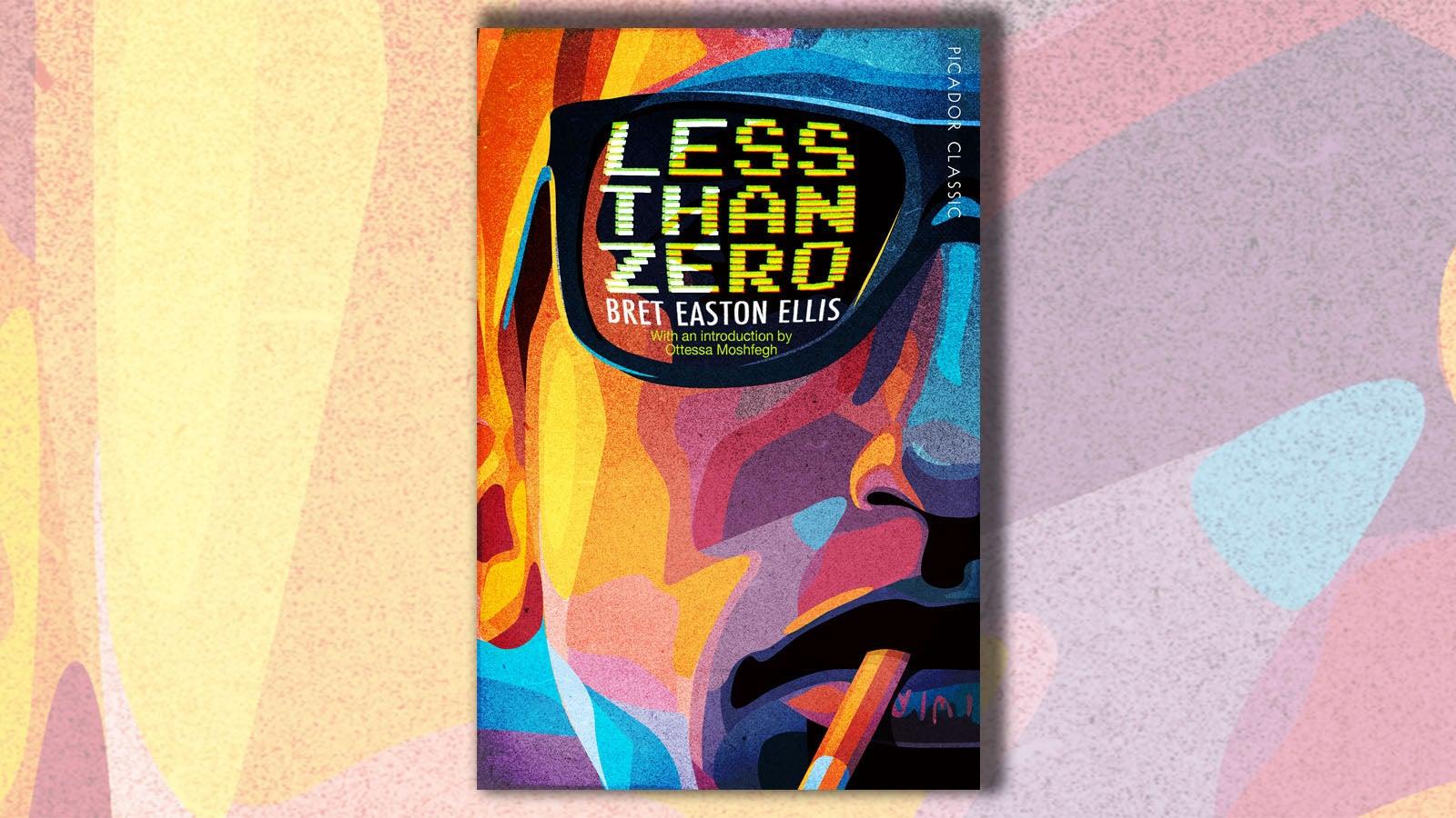 Less Than Zero Bret Easton Ellis