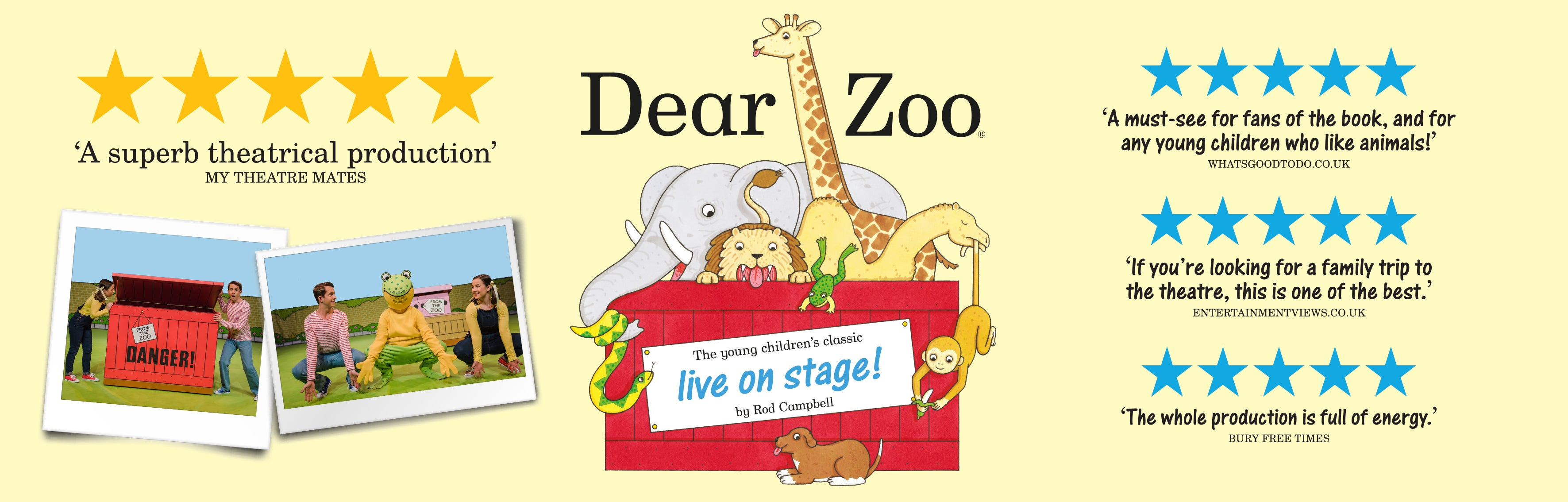 Dear Zoo Live on Stage Banner - 'A superb theatrical production' Quote by My Theatre Mates
