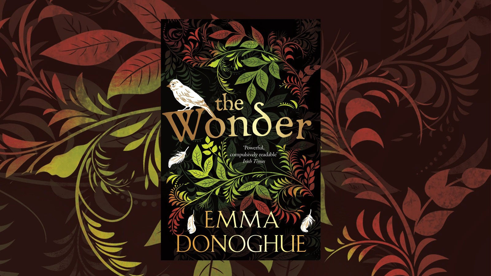 The Wonder by Emma Donoghue set against a backdrop of illustrated leaves.