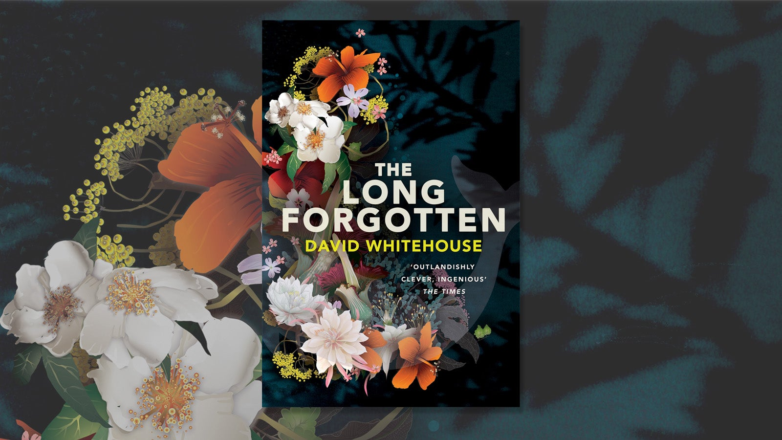 The jacket cover for the book the Long Forgotten by David Whitehouse, depicting orange and white flowers on a dark blue background