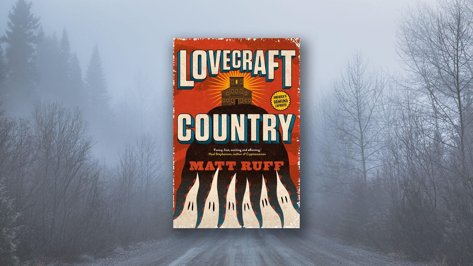 Lovecraft Country Matt Ruff book