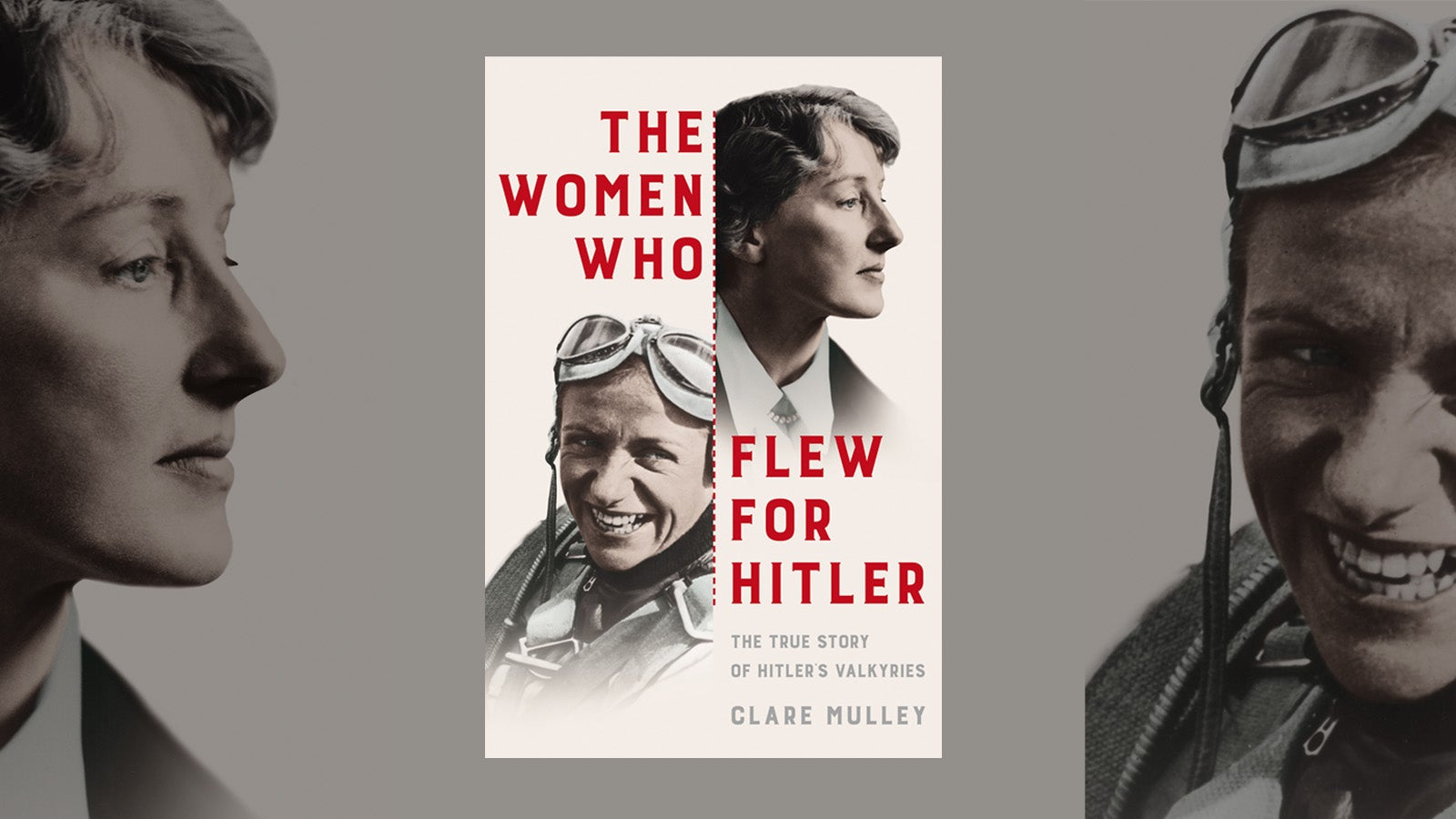 Jacket cover for the book, The Women who flew for Hitler by Clare Mulley, depicting two female aviators