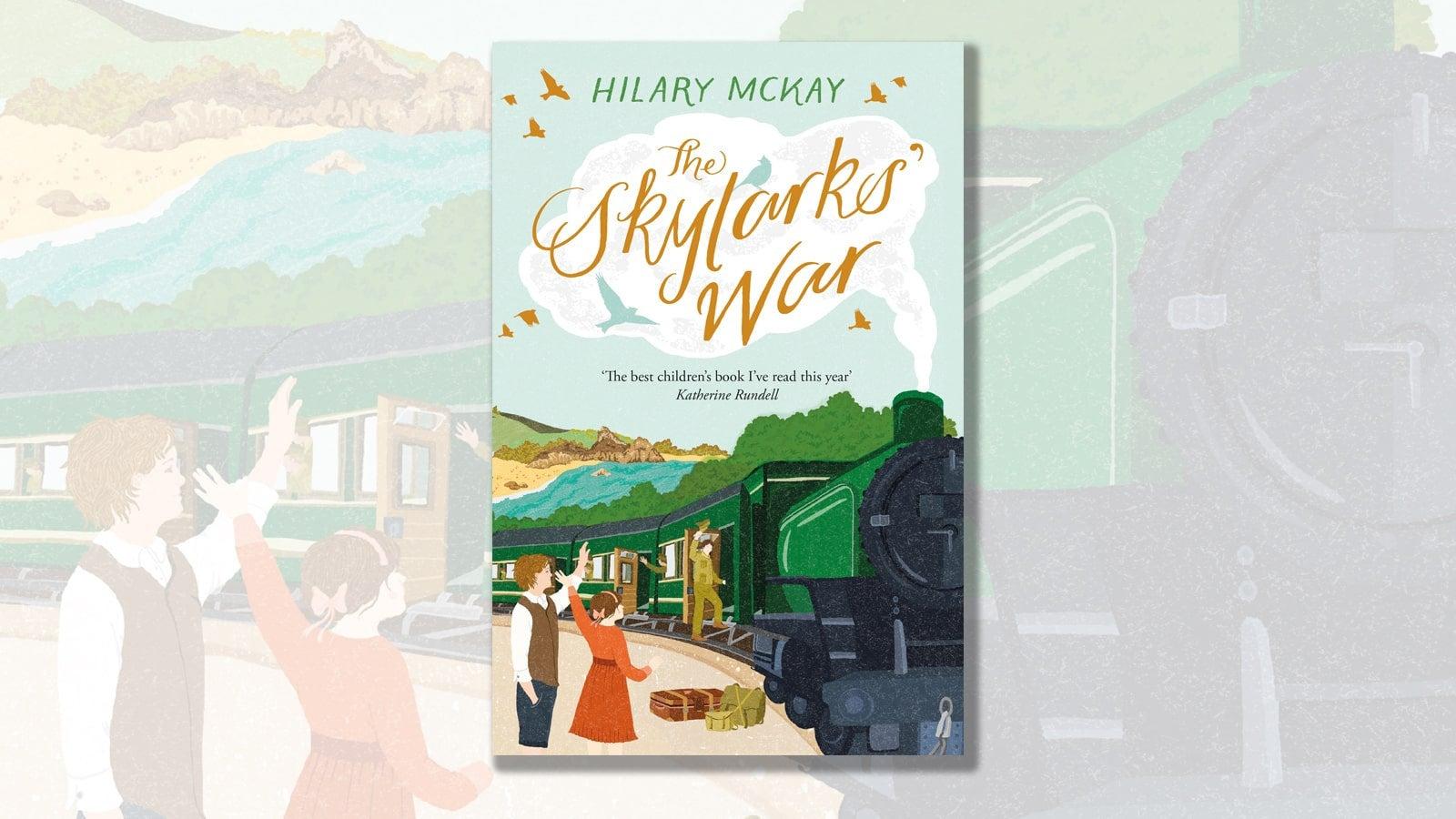The Skylarks' War Hilary McKay