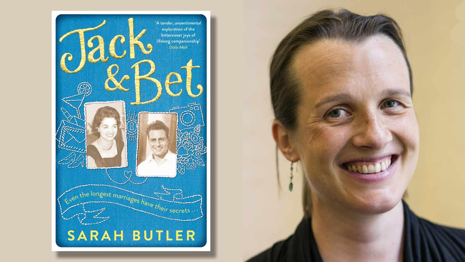 Jack & Bet book cover and Sarah Butler