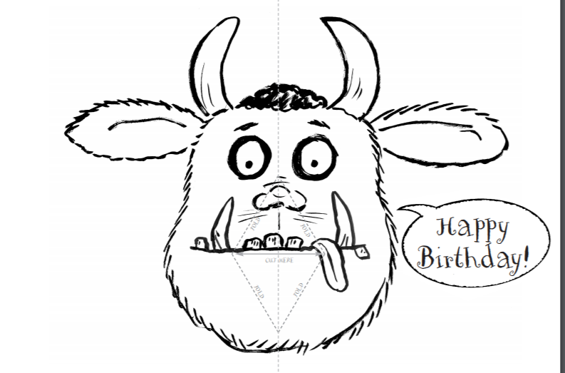 black and white drawing of a gruffalo with happy birthday in a speech bubble