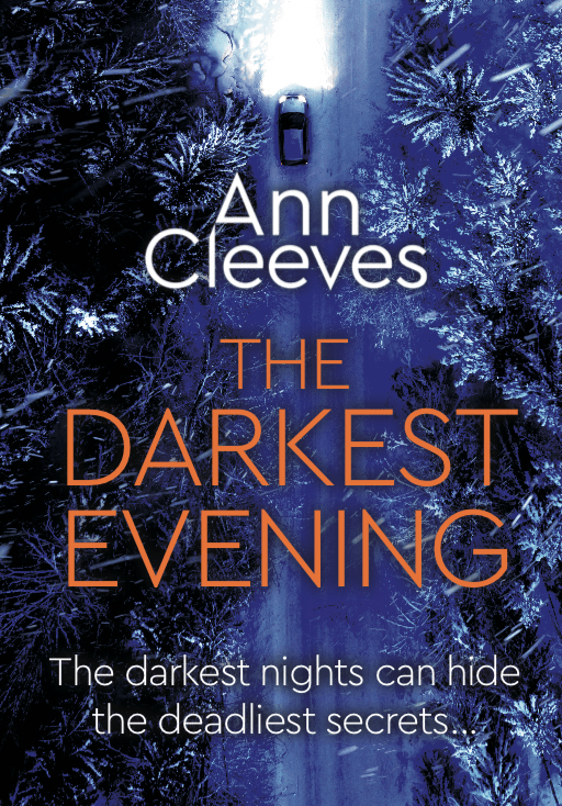 The Darkest Evening - Ann Cleeves