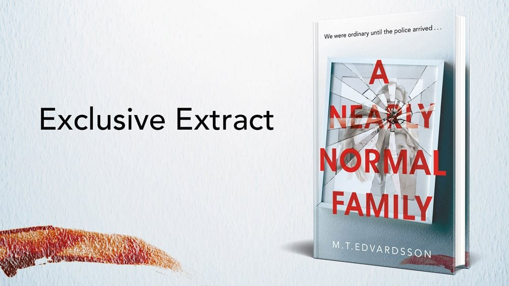 Book cover for A Nearly Normal Family on a plain white background next to the words 'Exclusive Extract'
