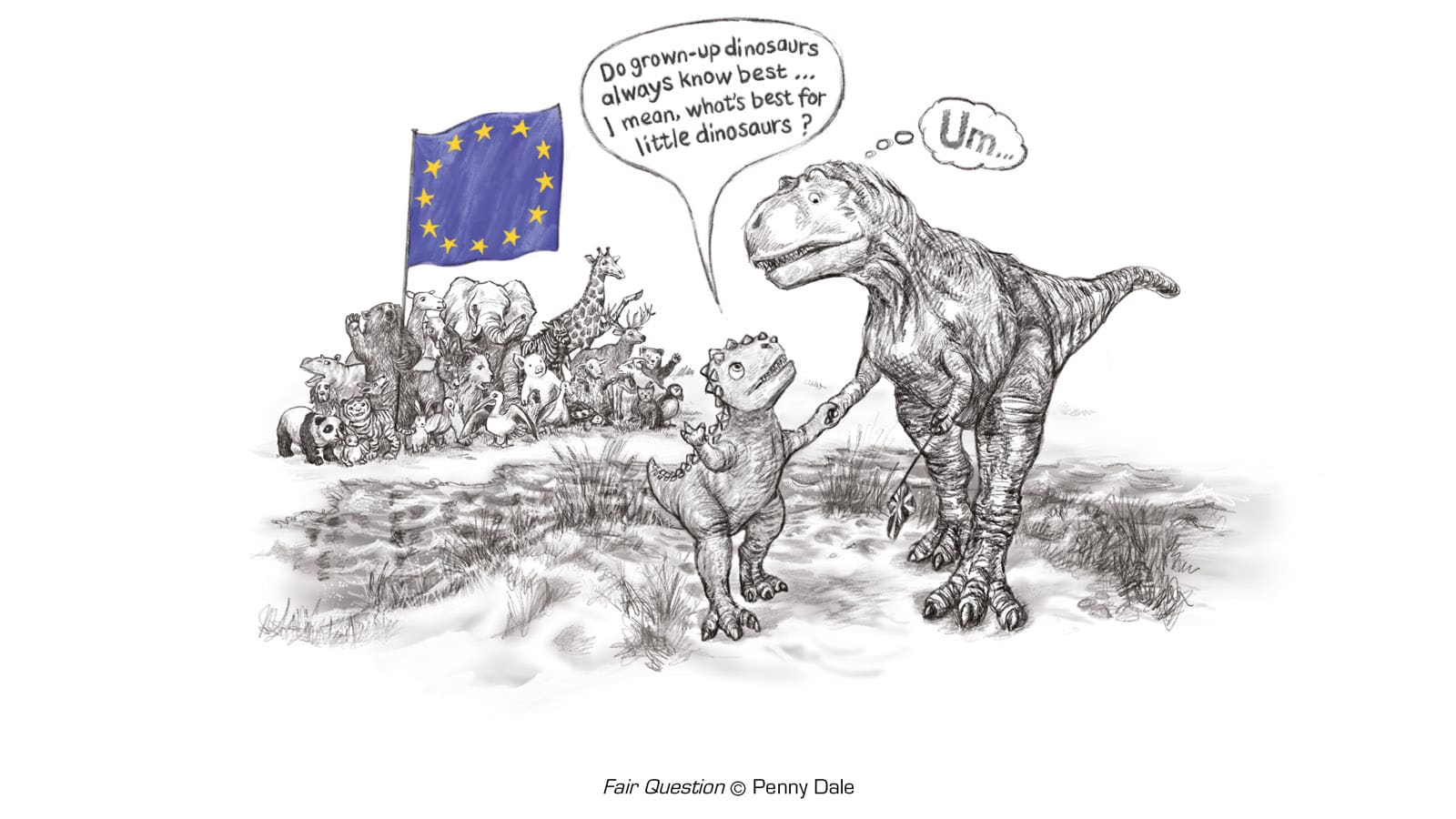 "Baby dinosaur asks its parent ""do grown-up dinosaurs always know best... I mean, what's best for little dinosaurs?"" while other animals unite under EU flag"