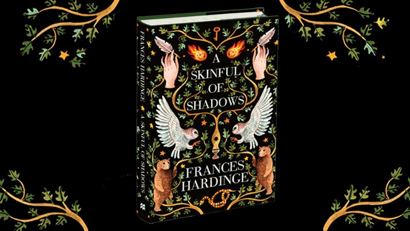 A Skinful of Shadows Frances Hardinge